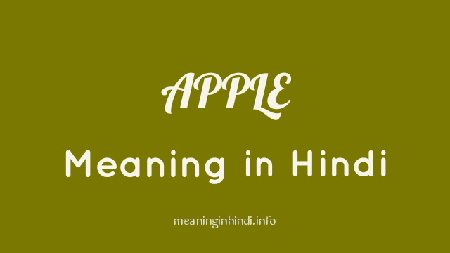 Apple Meaning in Hindi, Meaning of Apple in Hindi