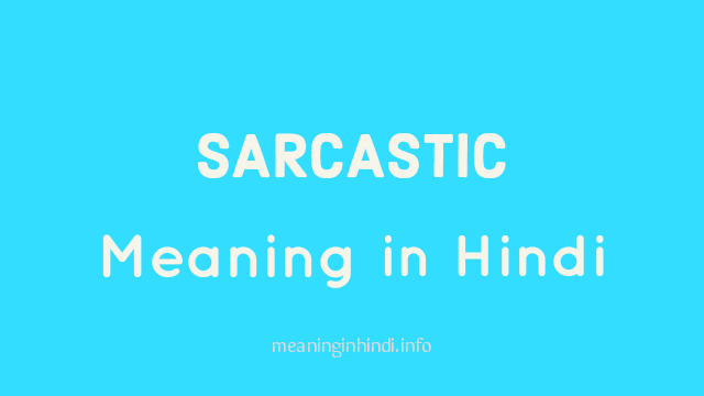 Sarcastic Meaning in Hindi