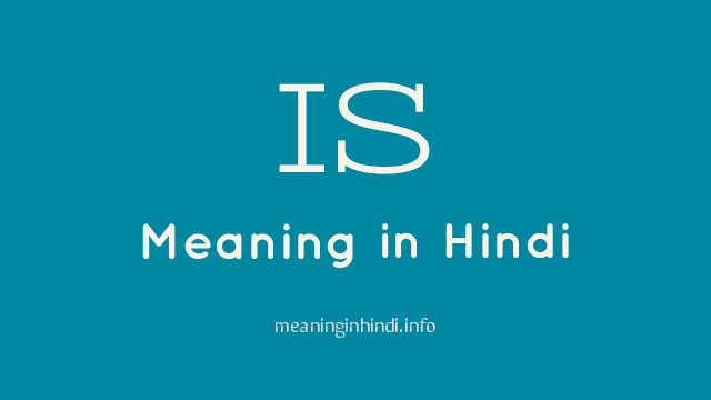 Is Meaning in Hindi